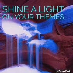 shine light on themes2